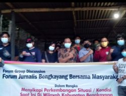 Forum Group Discussion Jurnalis Bengkayang Bersama Masyarakat Jalin Silahturahmi
